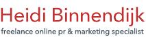 Heidi Binnendijk •Freelance Online PR & Marketing Specialist